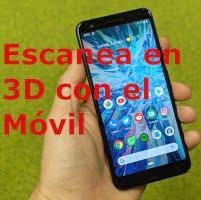 APP para escanear en 3D con el móvil