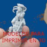 Modelos e ideas para imprimir en 3D gratis.